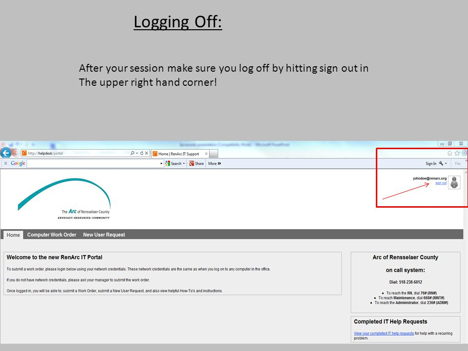 Logging Off: After your session make sure you log off by hitting sign out in.