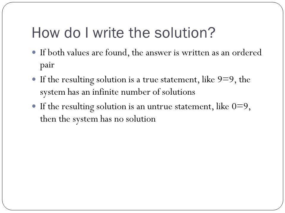 How do I write the solution