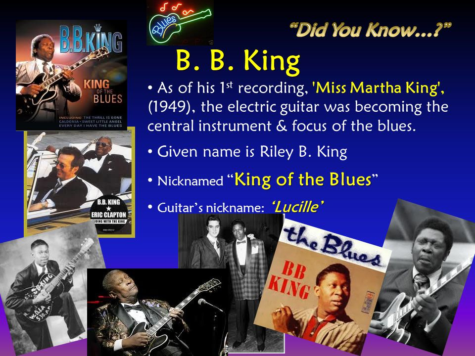 Did You Know… B. B. King.