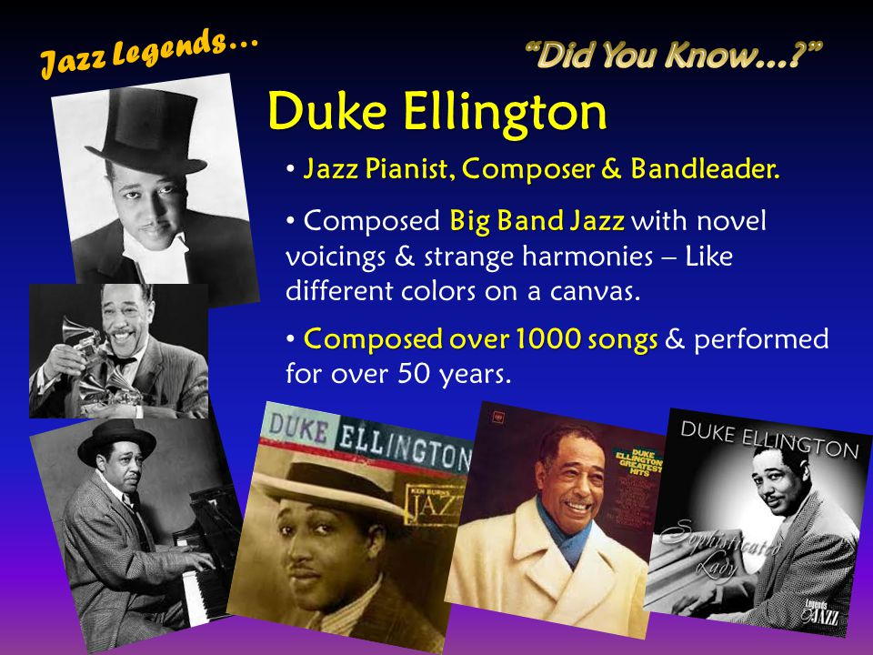 Duke Ellington Jazz Legends… Did You Know…