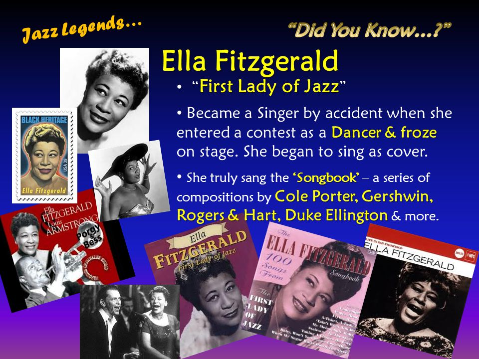 Ella Fitzgerald Jazz Legends… Did You Know… First Lady of Jazz