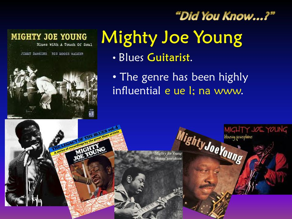 Mighty Joe Young Did You Know…