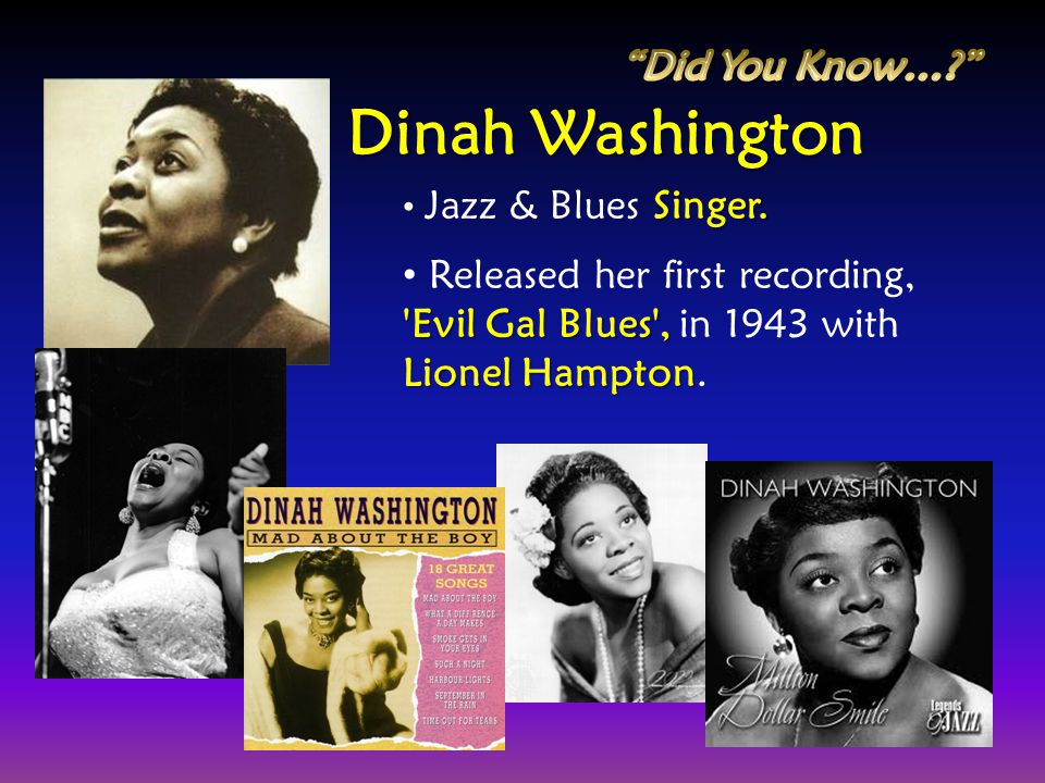 Dinah Washington Did You Know…