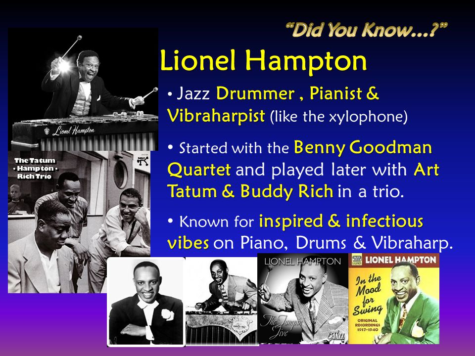 Lionel Hampton Did You Know…