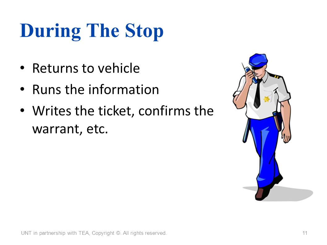 During The Stop Returns to vehicle Runs the information