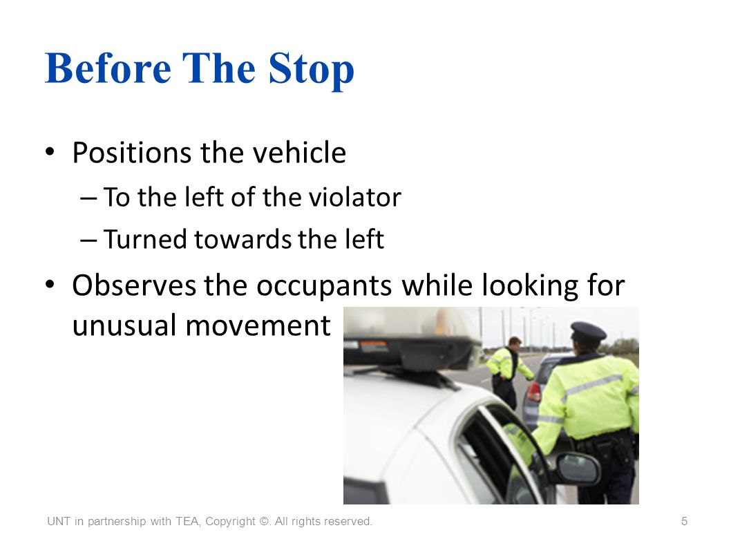 Before The Stop Positions the vehicle