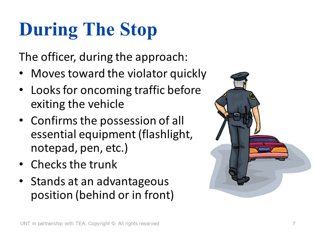 During The Stop The officer, during the approach:
