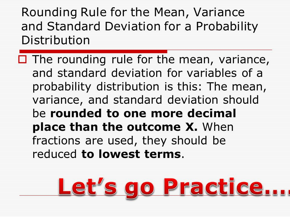 Rounding Rule for the Mean, Variance and Standard Deviation for a Probability Distribution