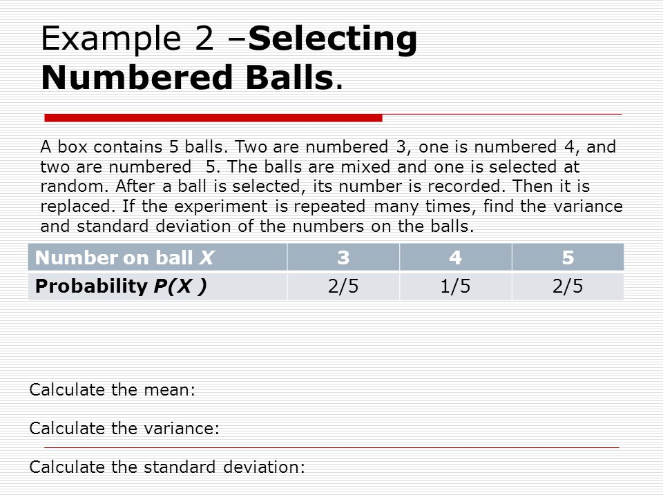 Example 2 –Selecting Numbered Balls.