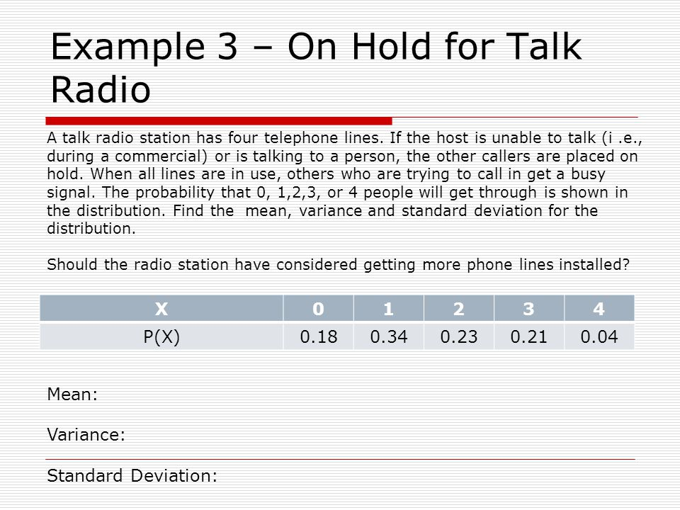 Example 3 – On Hold for Talk Radio