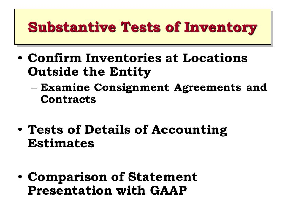Substantive Tests of Inventory