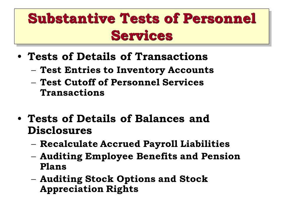Substantive Tests of Personnel Services