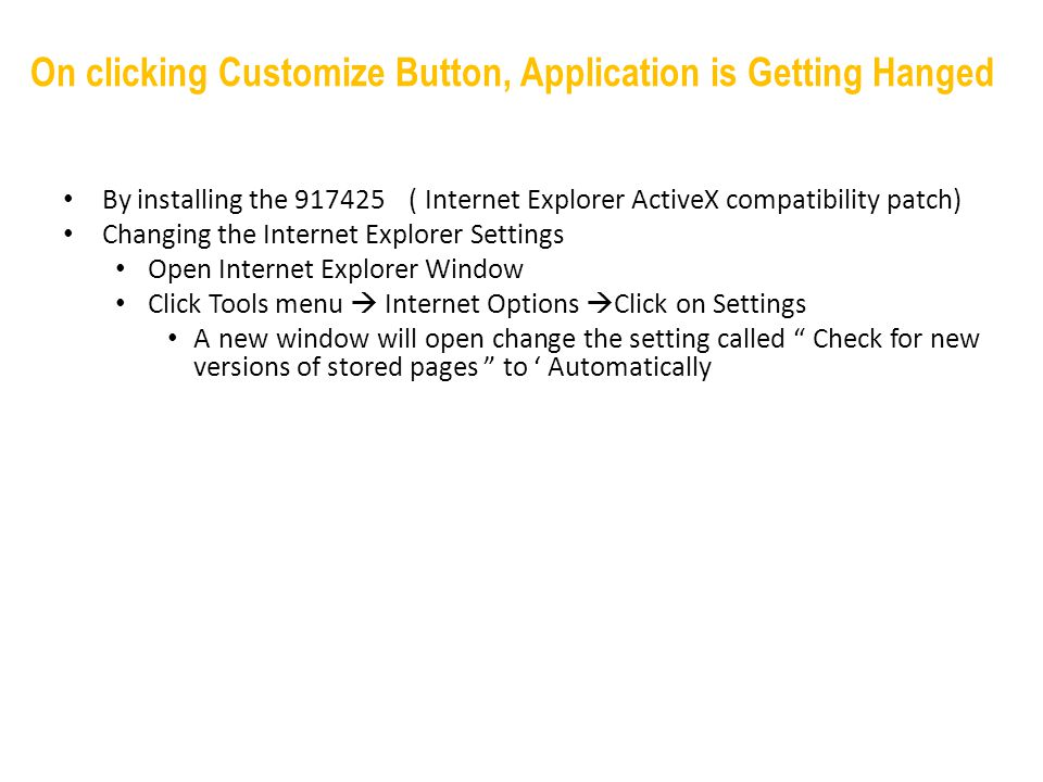 On clicking Customize Button, Application is Getting Hanged