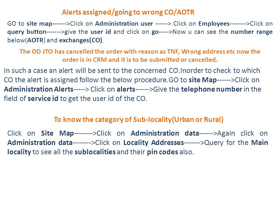 Alerts assigned/going to wrong CO/AOTR