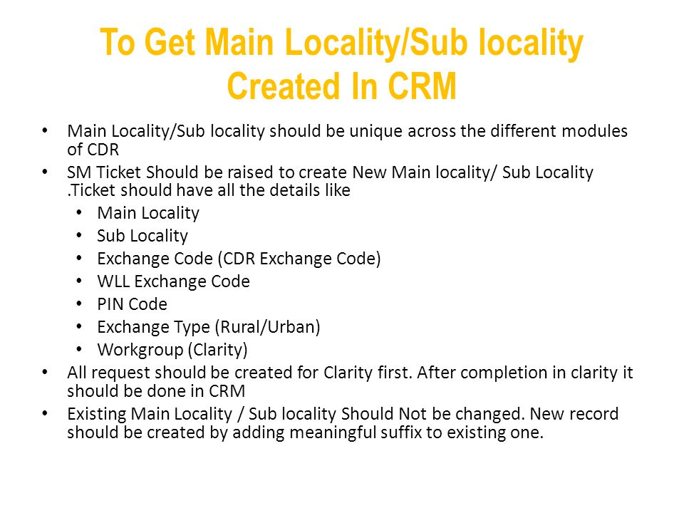 To Get Main Locality/Sub locality Created In CRM