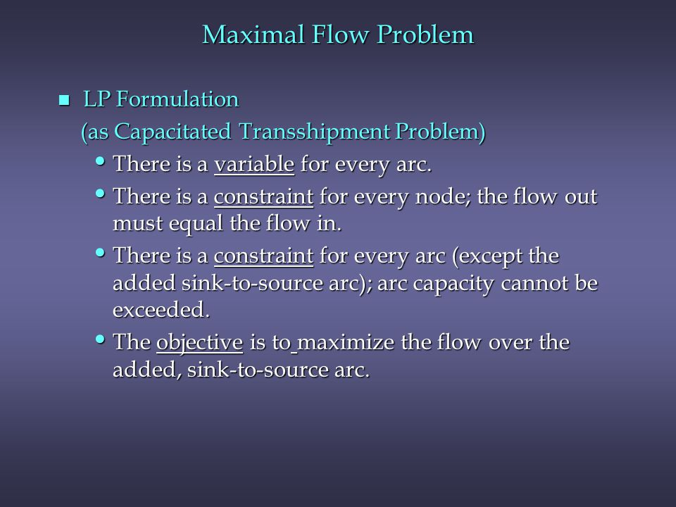 Maximal Flow Problem LP Formulation