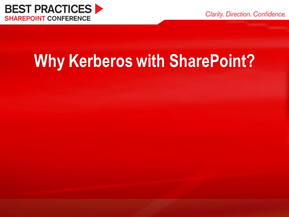 Why Kerberos with SharePoint