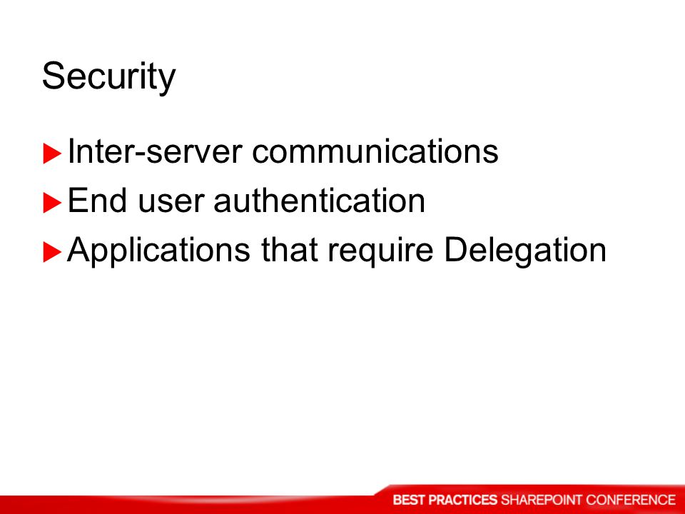 Security Inter-server communications End user authentication