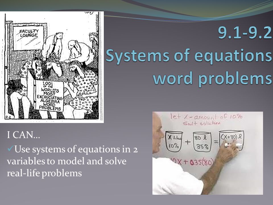 9.1-9.2 Systems of equations word problems