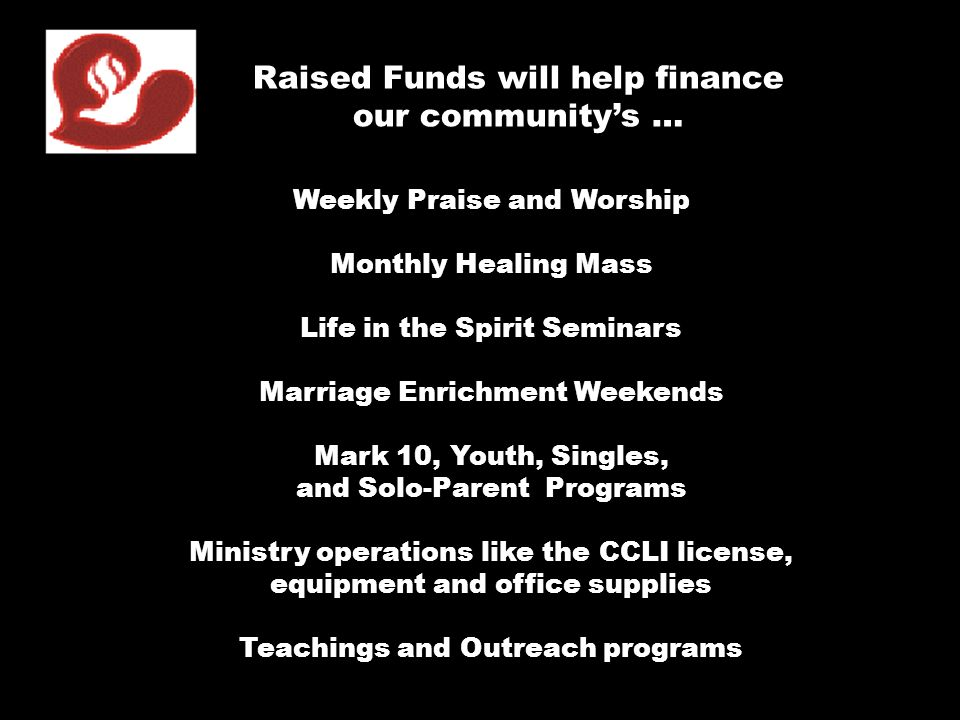 Raised Funds will help finance our community's …