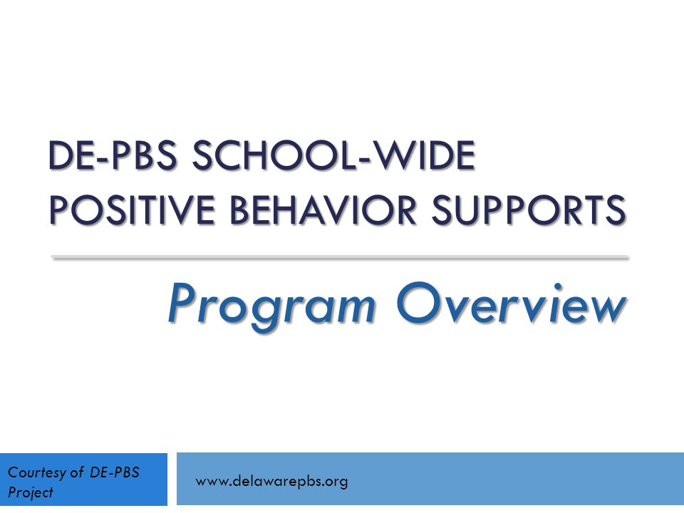 DE-PBS School-wide Positive Behavior Supports