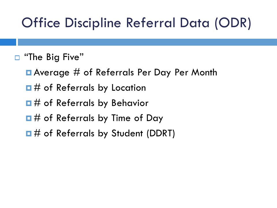 Office Discipline Referral Data (ODR)