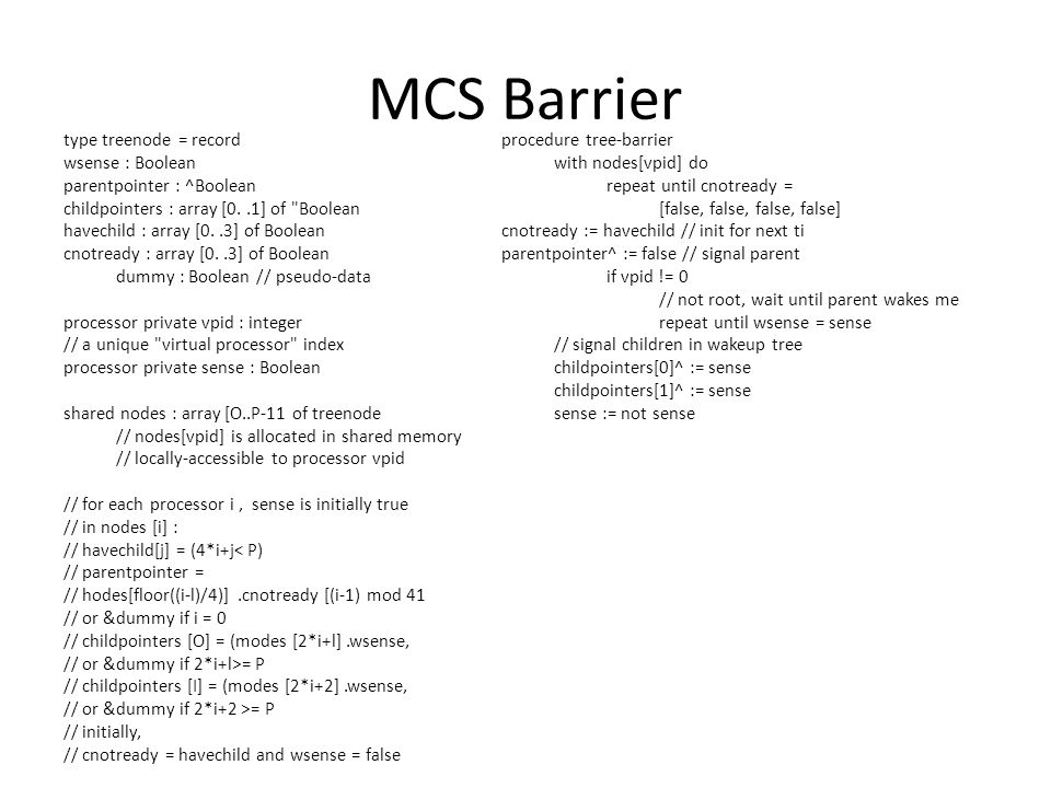 MCS Barrier type treenode = record wsense : Boolean