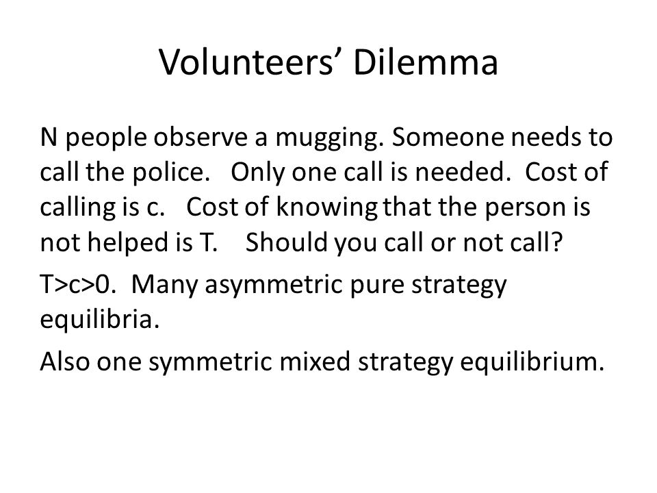 Volunteers' Dilemma