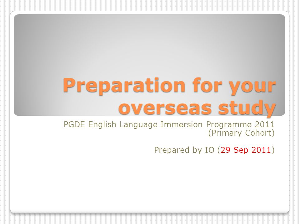 Preparation for your overseas study