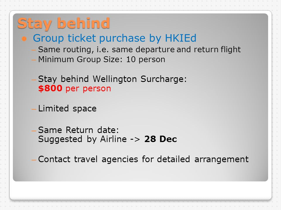 Stay behind Group ticket purchase by HKIEd