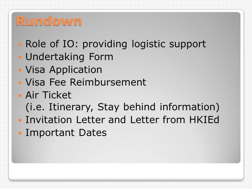 Rundown Role of IO: providing logistic support Undertaking Form
