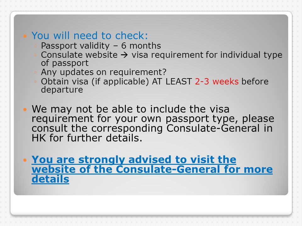 You will need to check: Passport validity – 6 months. Consulate website  visa requirement for individual type of passport.