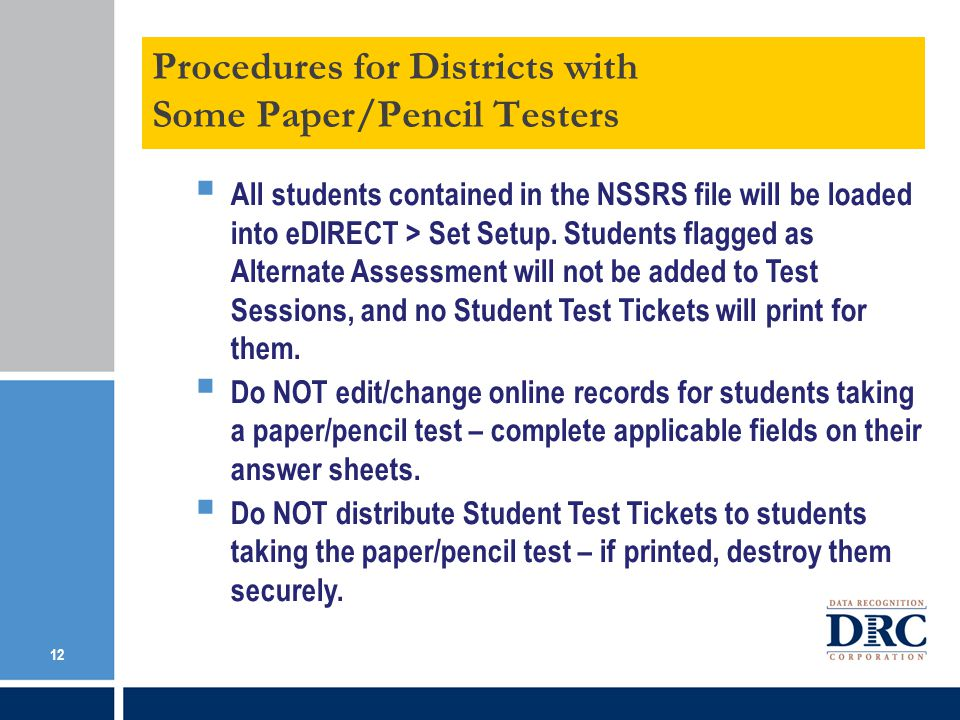 Procedures for Districts with Some Paper/Pencil Testers