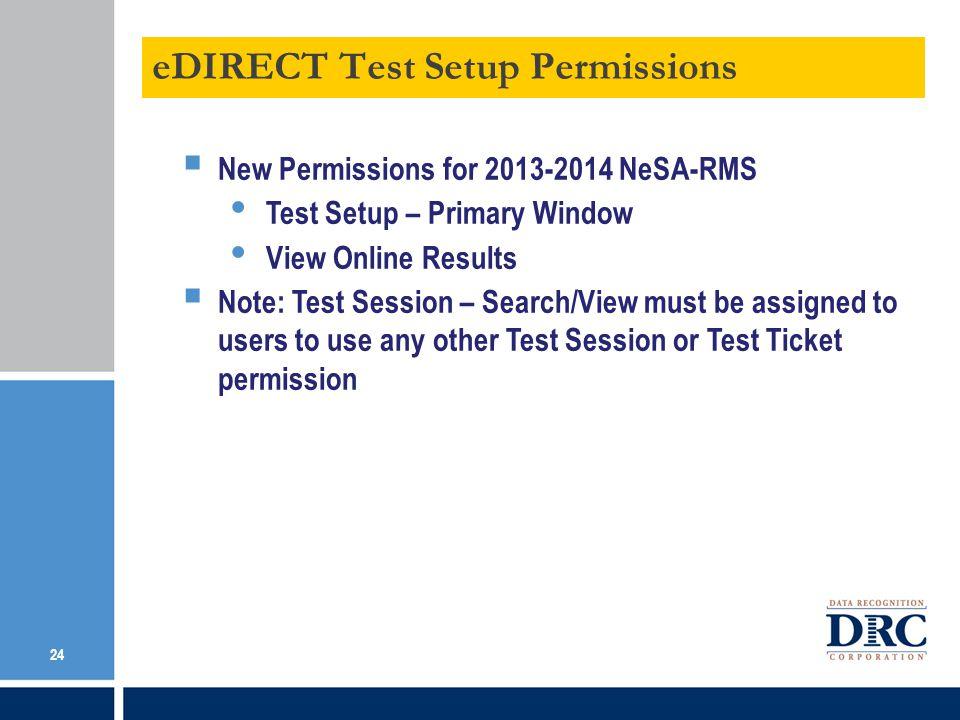 eDIRECT Test Setup Permissions