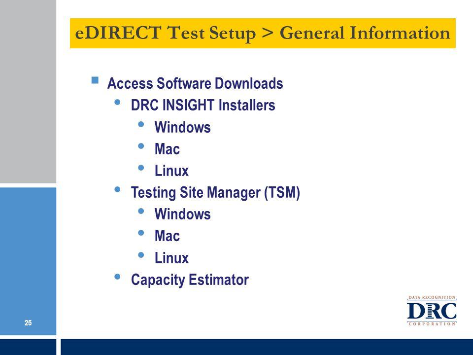 eDIRECT Test Setup > General Information