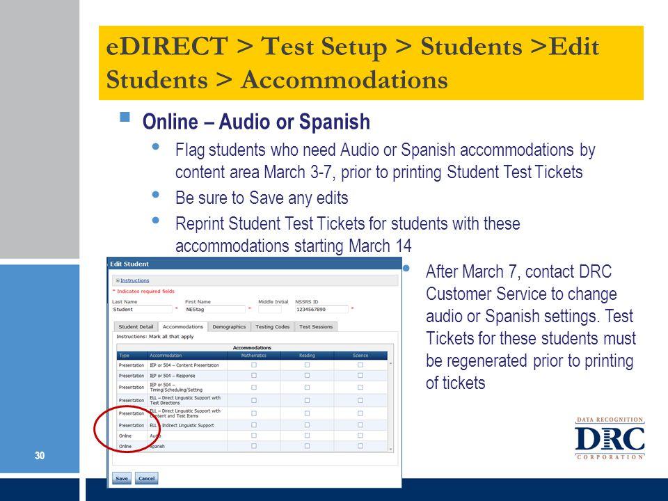 eDIRECT > Test Setup > Students >Edit Students > Accommodations