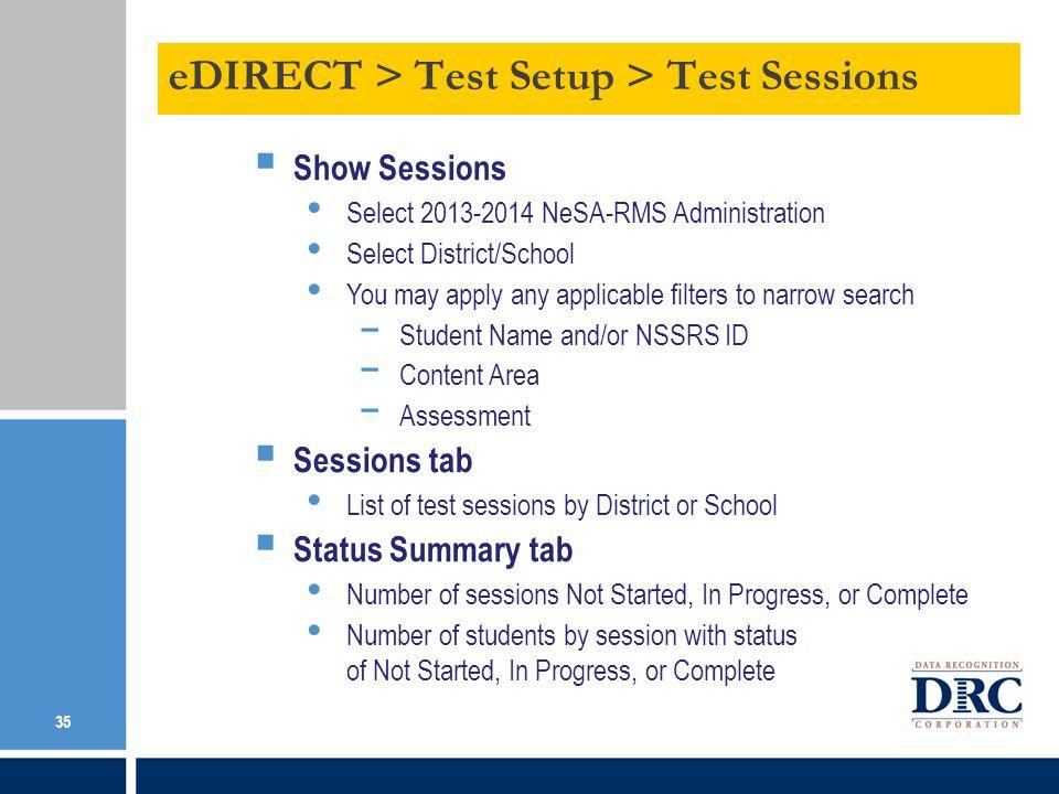 eDIRECT > Test Setup > Test Sessions