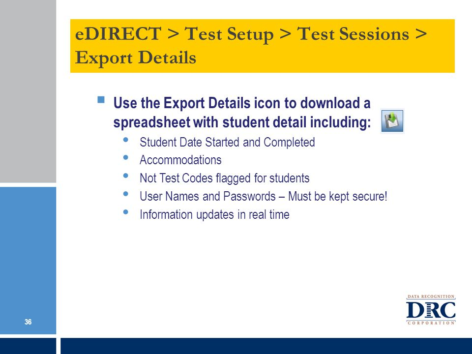 eDIRECT > Test Setup > Test Sessions > Export Details