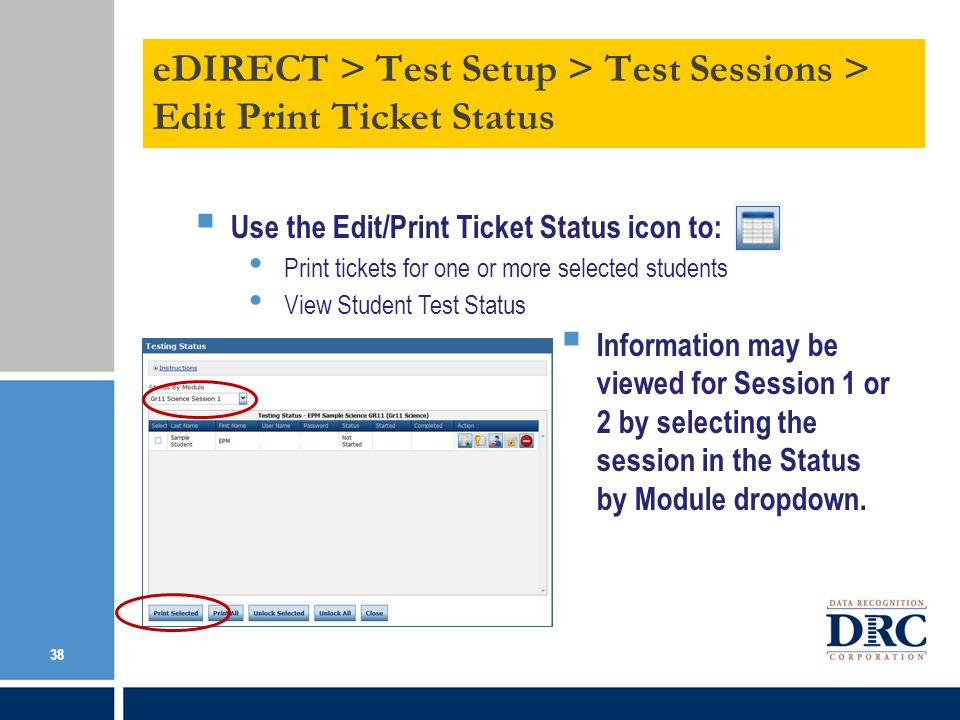 eDIRECT > Test Setup > Test Sessions > Edit Print Ticket Status
