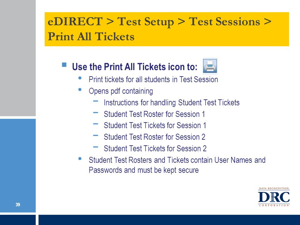 eDIRECT > Test Setup > Test Sessions > Print All Tickets