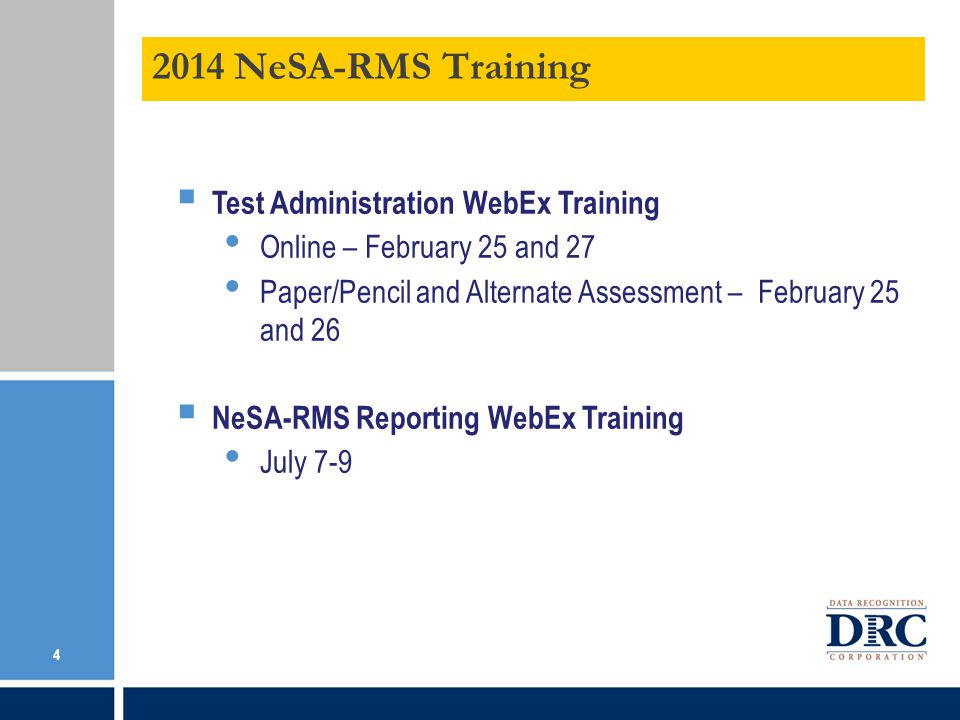 2014 NeSA-RMS Training Test Administration WebEx Training