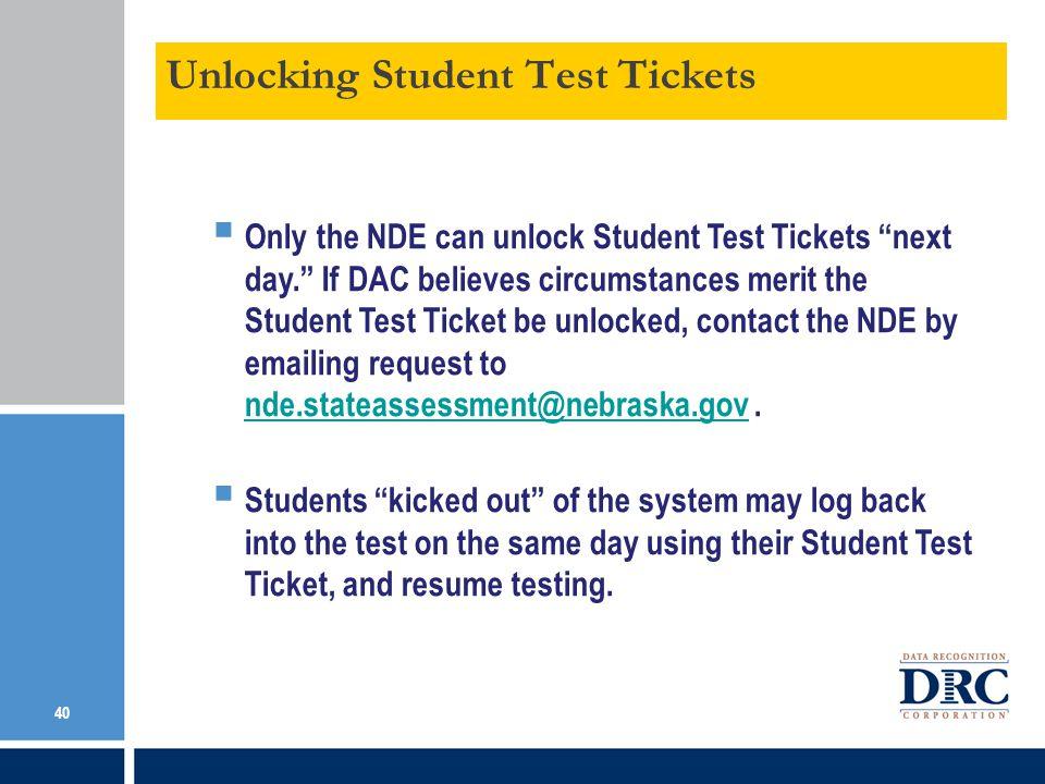Unlocking Student Test Tickets