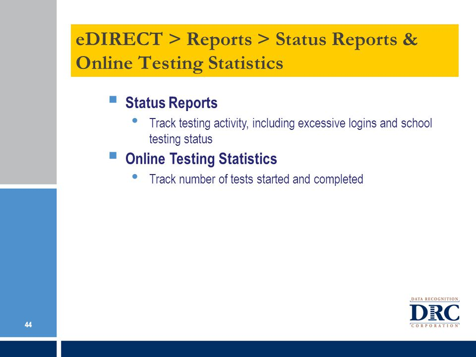 eDIRECT > Reports > Status Reports & Online Testing Statistics