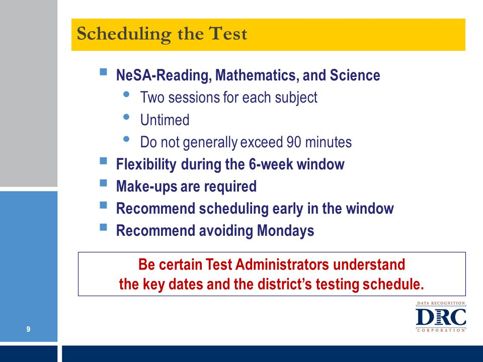 Scheduling the Test NeSA-Reading, Mathematics, and Science