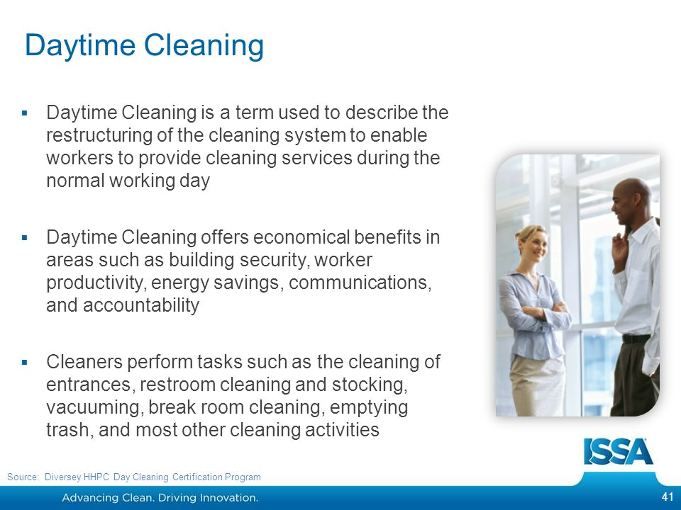 Daytime Cleaning