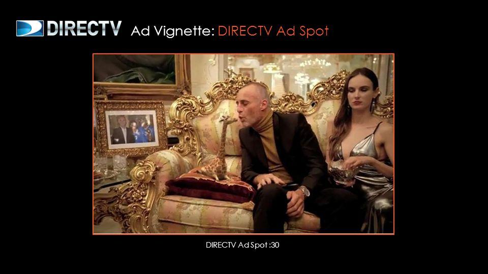 Ad Vignette: DIRECTV Ad Spot