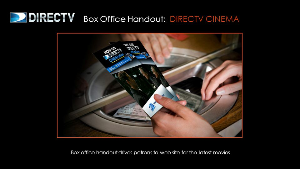 Box office handout drives patrons to web site for the latest movies.