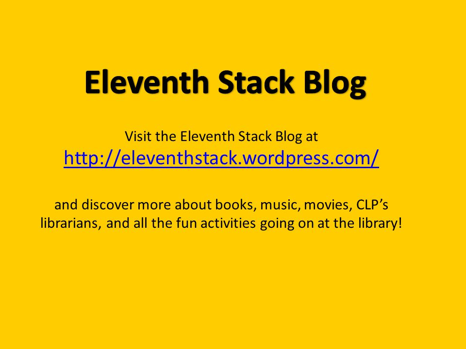Visit the Eleventh Stack Blog at http://eleventhstack.wordpress.com/