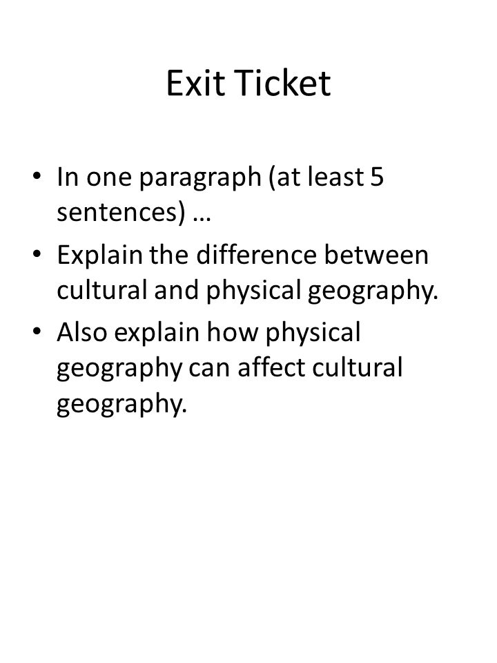 Exit Ticket In one paragraph (at least 5 sentences) …