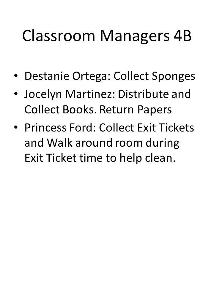Classroom Managers 4B Destanie Ortega: Collect Sponges